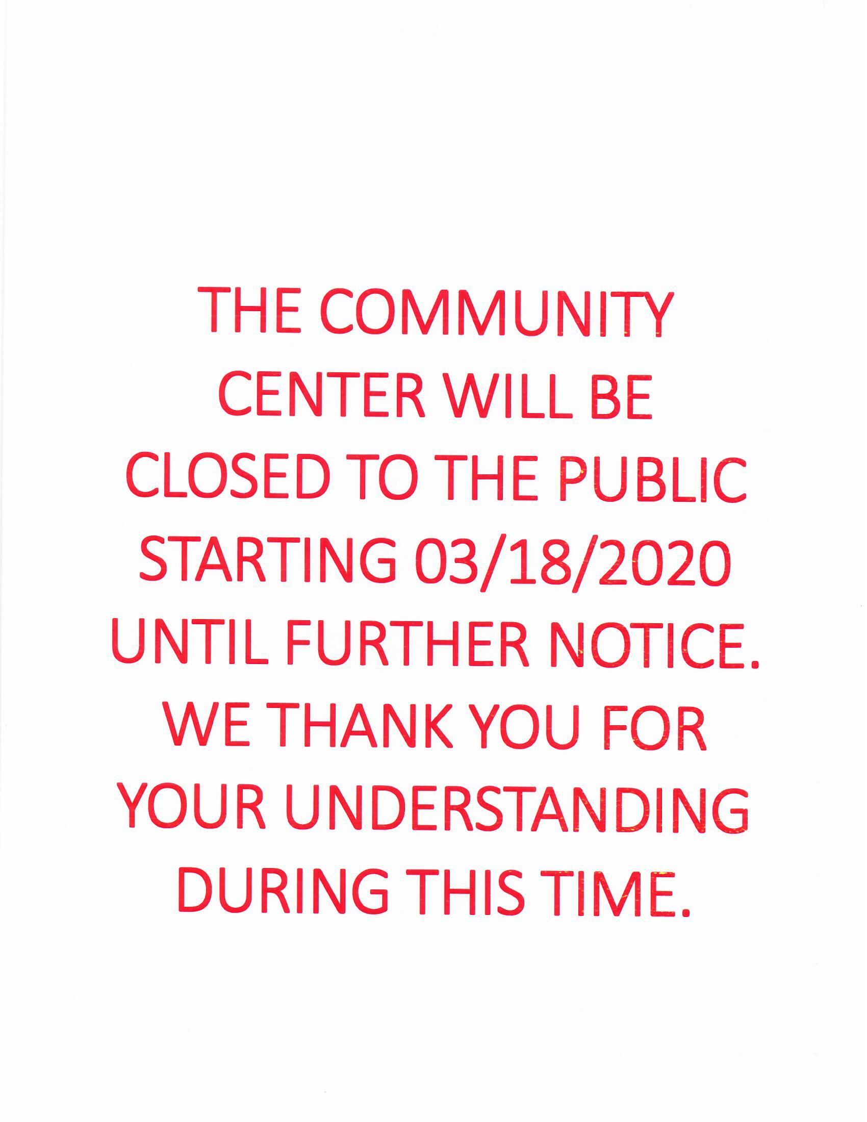 Virus closure community Center March, 18, 2020
